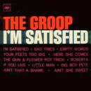 I'm Satisfied/The Groop