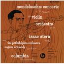 Mendelssohn: Violin Concerto in E Minor, Op. 64 (Remastered)/Isaac Stern