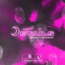 Details (Tensnake Remix) feat.Boy Matthews/Oliver Heldens