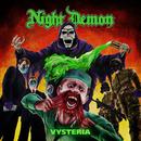 Vysteria/Night Demon