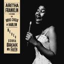 Never Gonna Break My Faith feat.The Boys Choir of Harlem/Aretha Franklin