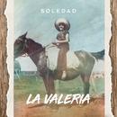 La Valeria/Soledad