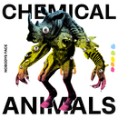 Chemical Animals/Nobodys Face