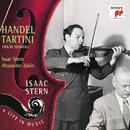 Händel: Sonata in D Major, Op. 1, No. 3 - Tartini: Violin Sonata in G Minor, Op. 1, No. 10/Isaac Stern