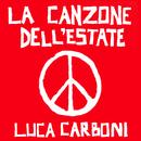 La Canzone Dell'Estate/Luca Carboni
