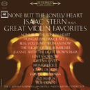 None but the Lonely Heart - Isaac Stern Plays Great Violin Favorites/Isaac Stern