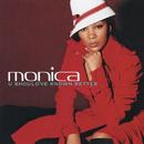 U Should've Known Better EP/Monica