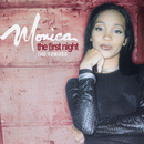 The First Night - The Remixes/Monica