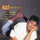 Before You Walk Out Of My Life EP/Monica