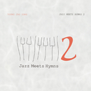 Jazz Meets Hymns 2/Youngjoo Song