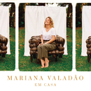 Em Casa/Mariana Valadão