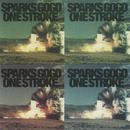 ONE STROKE/SPARKS GO GO