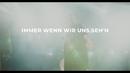 Immer wenn wir uns sehn (Songpoeten Lyric Video)/LEA