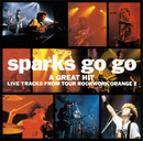 A GREAT HIT (Live)/SPARKS GO GO