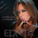 La Más Loca, La Más Bella/Ednita Nazario