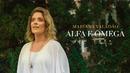Alfa e Ômega/Mariana Valadão