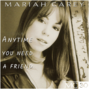 Anytime You Need A Friend EP/Mariah Carey