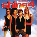 So Elektries/Shine 4