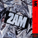 2AM (Paul Woolford Remix)( feat.Carla Monroe)/MK