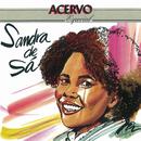 Série Acervo - Sandra de Sá/Sandra De Sá