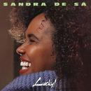 Lucky!/Sandra De Sá