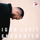 Encounter/Igor Levit
