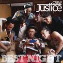 Best Night/Justice Crew