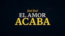 El Amor Acaba (Revisitado [Lyric Video])/José José