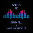 Santa Fe( feat.Marilina Bertoldi)/Zero Kill