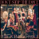 ドント・ストップ・ザ・ダンス/フィロソフィーのダンス