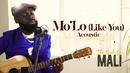 Mo'Lo (Like You) ([Acoustic Version])/Mali Music