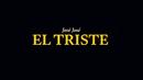 El Triste (Revisitado [Lyric Video])/José José