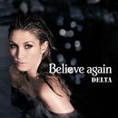 Believe Again/Delta Goodrem