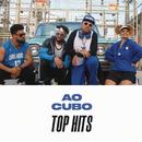 Ao Cubo Top Hits/Ao Cubo
