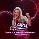 I steh auf Bergbauernbuam (Akustik Version)/Melissa Naschenweng