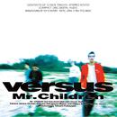 Versus/Mr.Children