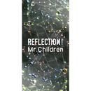 REFLECTION{Naked}/Mr.Children