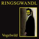 Vogelwild/Georg Ringsgwandl