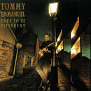 Dare To Be Different/Tommy Emmanuel