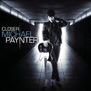 Closer - EP/Michael Paynter