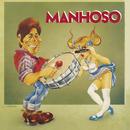 Manhoso/Manhoso
