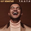 T. R. U. T. H./Guy Sebastian