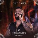 Café e Amor (Ao Vivo)/Gusttavo Lima