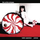 Hello Operator/The White Stripes