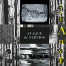 Ataque de Nervios/Juanse