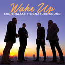 Wake Up/Ernie Haase & Signature Sound
