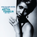 Knew You Were Waiting: The Best Of Aretha Franklin 1980-1998/Aretha Franklin