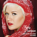 Underneath the Tree (Remixes)/Kelly Clarkson