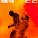 Moral Panic/Nothing But Thieves