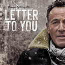 Letter To You/Bruce Springsteen